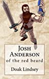 Josh Anderson of the Red Beard