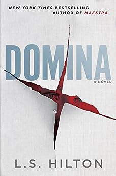 Domina by [Hilton, L.S.]
