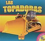 Las Topadoras (Maquinas Poderosas) (Spanish Edition)