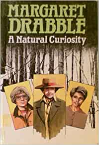 an analysis of a natural curiosity a book by margaret drabble Natural curiosity: margaret drabble: 9780745132341: books i picked up this book to read because i have been seeing reviews of ms drabble's books that made me.