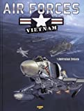 Air Force : Vietnam, Tome 1 (French Edition)