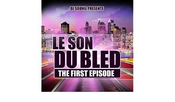 3 LE DU SOUHIL TÉLÉCHARGER BLED SON DJ