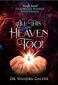 All This And Heaven Too by Wanjiru Gachie ebook deal