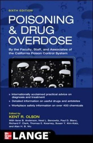 Poisoning and Drug Overdose, Sixth Edition (Poisoning & Drug Overdose)