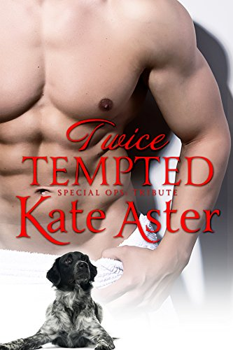 Twice Tempted: A Tribute Romance (Special Ops: Homefront Book 8)