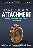 Handbook of Attachment, Third Edition 3rd Edition