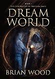 Dreamworld, Brian Wood, 0982750544
