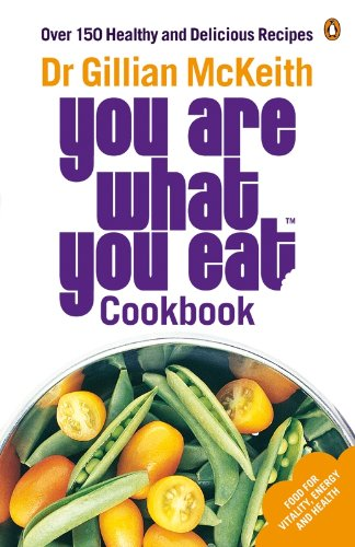 You are what you eat cookbook over 150 healthy and delicious you are what you eat cookbook over 150 healthy and delicious recipes by mckeith fandeluxe Choice Image