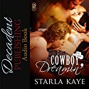 Cowboy Dreamin': 1Night Stand Series, Book 214 Audiobook by Starla Kaye Narrated by Tony Clark