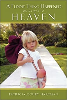 Book A Funny Thing Happened on My Journey to Heaven