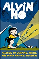 Alvin Ho: Allergic to Camping, Hiking, and Other Natural Disasters Kindle Edition