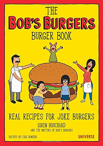the-bobs-burgers-burger-book-real-recipes-for-joke-burgers