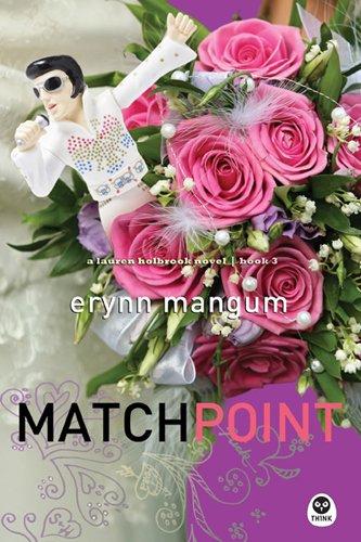 Match Point (Lauren Holbrook Series, Book 3)