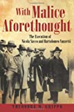 With Malice Aforethought, Theodore W. Grippo, 1450280676