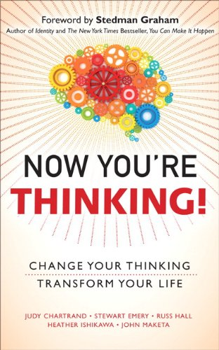 Download Now You're Thinking!: Change Your Thinking...Transform Your Life pdf