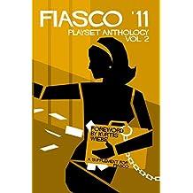 Fiasco '11 Playset Anthology Volume 2