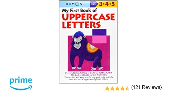 My First Book Of Uppercase Letters (Kumon Workbooks): Kumon ...
