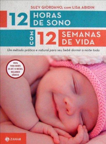 Price comparison product image 12 Horas de De Sono Com 12 Semanas de Vida (Em Portugues do Brasil)