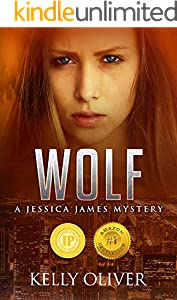 WOLF: A Suspense Thriller (Jessica James Mysteries Book 1)