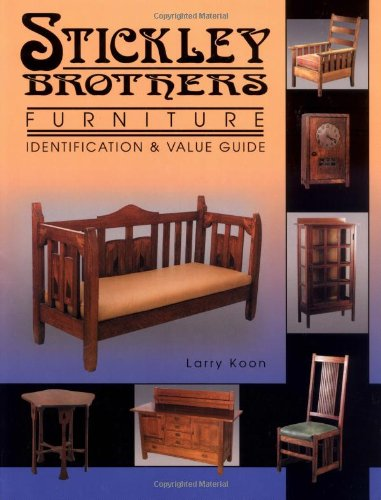 stickley brothers furniture and value guide u0026 values larry koon amazoncom books