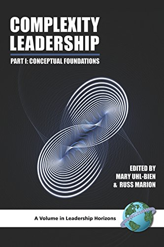 Complexity Leadership: Conceptual Foundations Pt. 1 (Leadership Horizons)