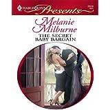 The Secret Baby Bargain: A Secret Baby Romance (Red-Hot Revenge)