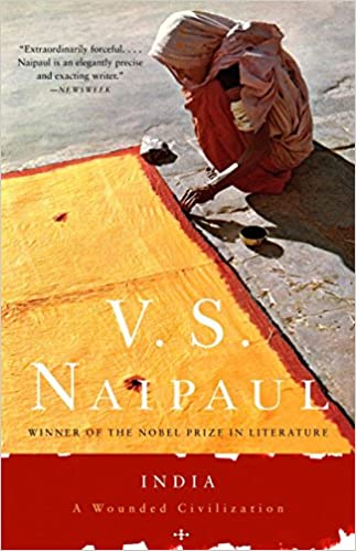 India: A Wounded Civilization: V. S. Naipaul: 9781400030750: Amazon ...