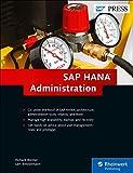 SAP HANA Administration (HANA Admin) (SAP PRESS)