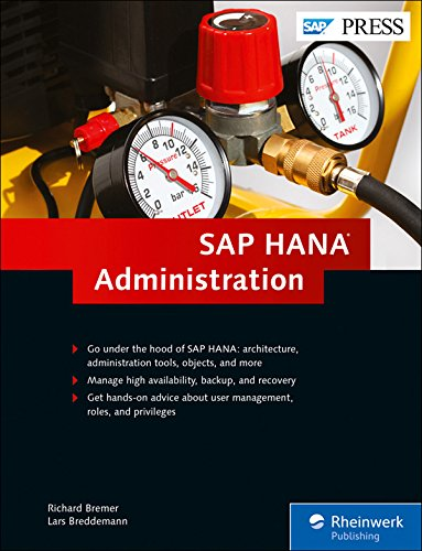 SAP HANA Administration (HANA Admin) (SAP PRESS)