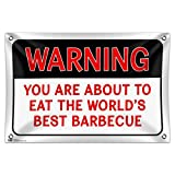 You Are About to Eat the World's Best Barbecue 33'' (84cm) x 22'' (56cm) Mini Vinyl Flag Banner Wall Sign