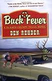 Buck Fever (A Blanco County, Texas, novel)