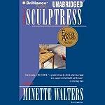 The Sculptress   Minette Walters
