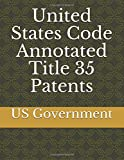 #5: United States Code Annotated Title 35 Patents