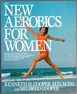 new aerobics for women the kenneth h cooper 9780553345131