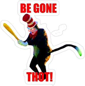 Andrews Mall BEGONE THOT (Cat in The Hat) Stickers (3 Pcs/Pack)