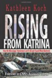 Rising from Katrina, Kathleen Koch, 0895873834