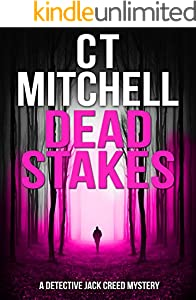 DEAD STAKES: A Detective Jack Creed Mystery (Detective Jack Creed Murder Mysteries Books Series Book 5)