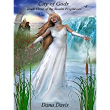 City of Gods [Book 3 of the Teadai Prophecies]