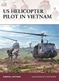 US Helicopter Pilot in Vietnam (Warrior) by Gordon L. Rottman (2008-06-17)