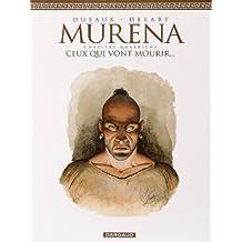 Murena 04  Ceux qui vont mourir...