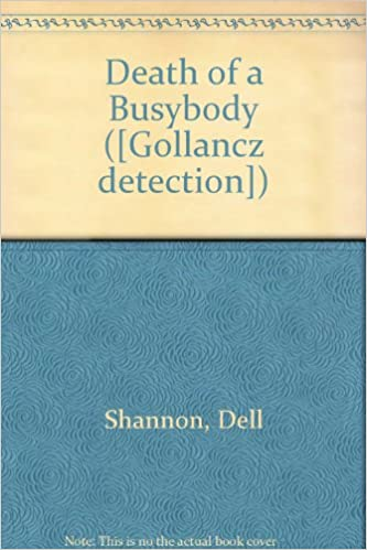 Downloading free ebooks for android Death of a Busybody PDF PDB CHM 0575024259 by Dell Shannon