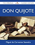 Don Quijote - the Original Classic Edition, Miguel de Cervantes Saavedra, 1486144373