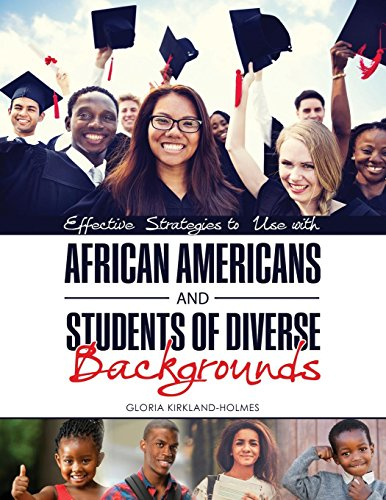 : Effective Strategies to Use with African Americans and Students of Diverse Backgrounds