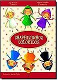 Chapeuzinhos Coloridos (Em Portugues do Brasil)