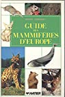 Guide des mammifères d'Europe par Berger