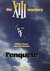 XIII, tome 13, L'enquête : the XIII mystery