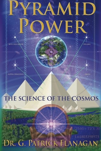 Pyramid Power: The Science of the Cosmos