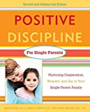 img - for Positive Discipline for Single Parents : Nurturing, Cooperation, Respect and Joy in Your Single-Parent Family book / textbook / text book