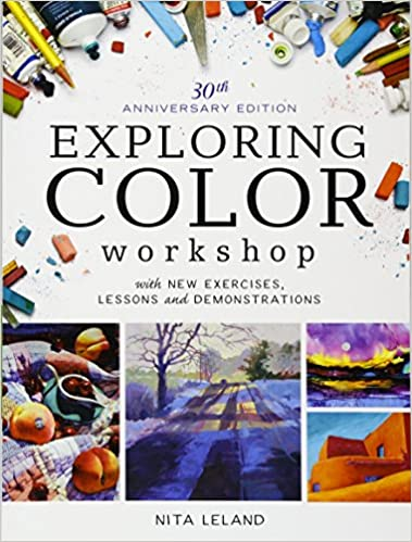 exploring color workshop 30th anniversary edition with new exercises lessons and demonstrations