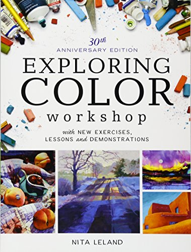 Exploring Color Workshop, 30th Anniversary Edition: With New...